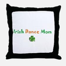 Irish Dance Mom Throw Pillow