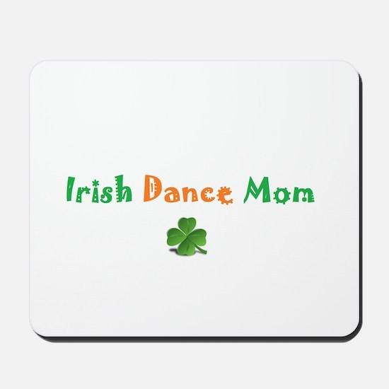 Irish Dance Mom Mousepad