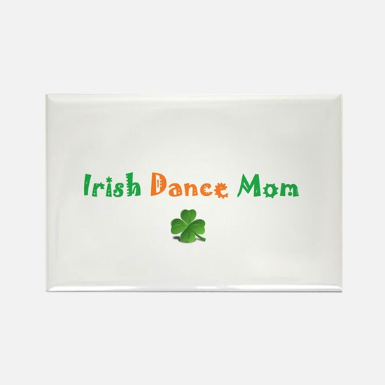 Irish Dance Mom Rectangle Magnet