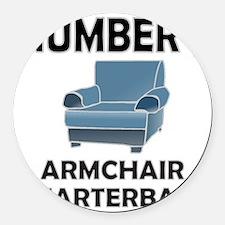ARMCHAIR QUARTERBACK Round Car Magnet