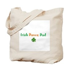 Irish Dance Dad Tote Bag