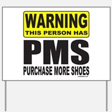 PURCHASE MORE SHOES Yard Sign
