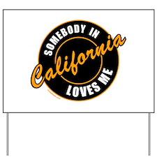 CALIFORNIA Yard Sign