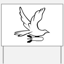 DOVE PEACE BOMBER Yard Sign