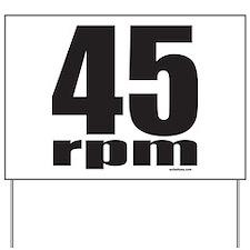 45 RPM Yard Sign