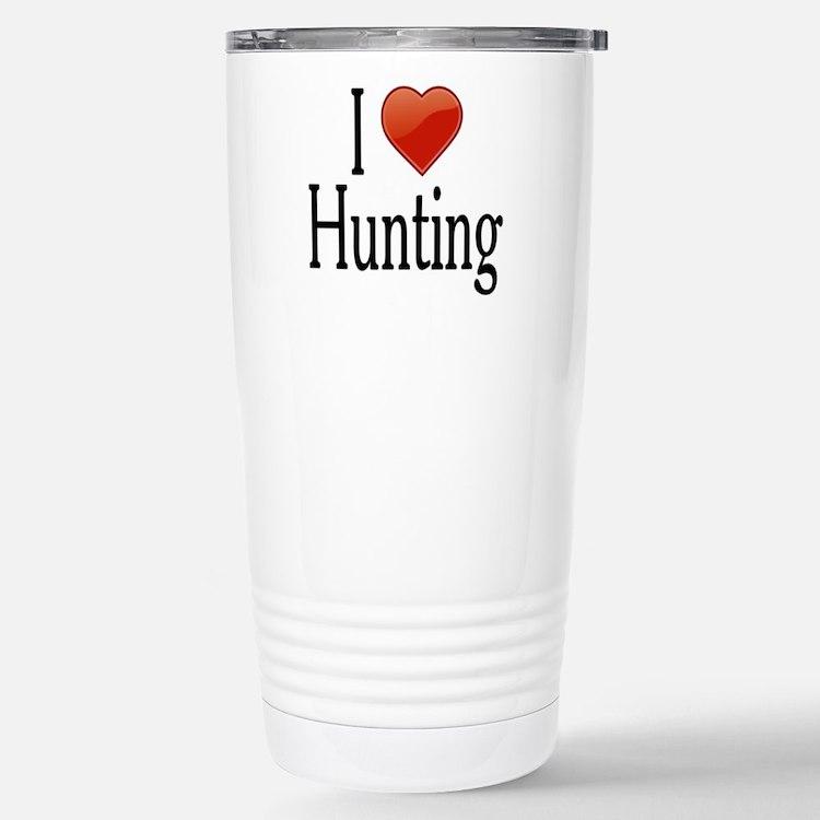 I Love Hunting Travel Mug