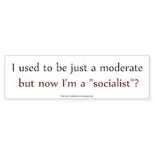 Moderate Socialist Bumper Bumper Sticker