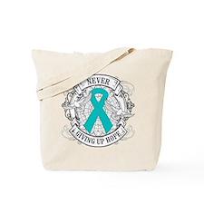Ovarian Cancer NEVER GIVING UP HOPE Tote Bag