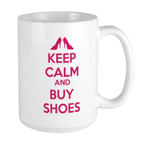 Keep calm and buy shoes Large Mug