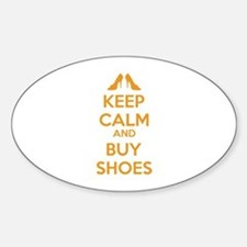 Keep calm and buy shoes Sticker (Oval)