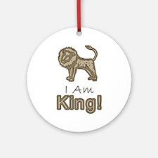 I Am King! Ornament (Round)