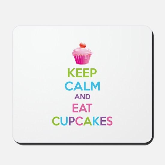 Keep calm and eat cupcakes Mousepad