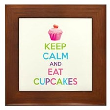 Keep calm and eat cupcakes Framed Tile