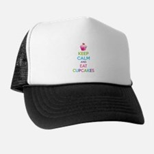 Keep calm and eat cupcakes Trucker Hat