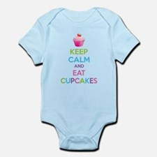 Keep calm and eat cupcakes Infant Bodysuit