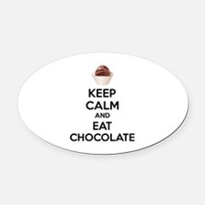 Keep calm and eat chocolate Oval Car Magnet