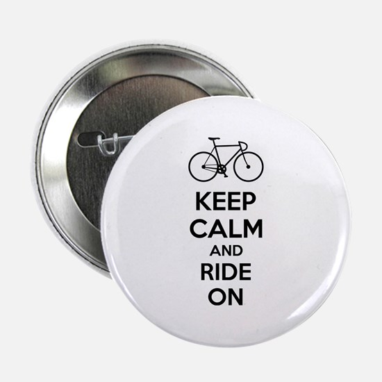 """Keep calm and ride on 2.25"""" Button"""