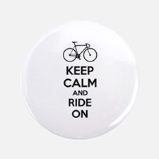 """Keep calm and ride on 3.5"""" Button"""
