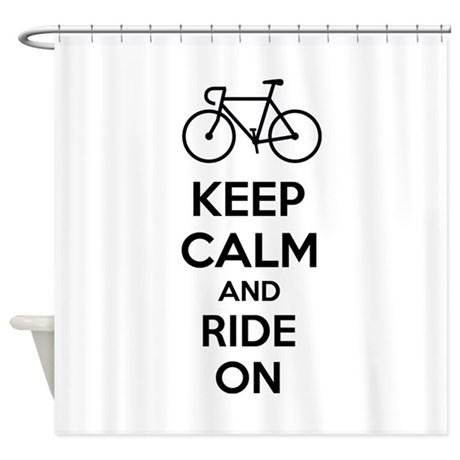 Keep calm and ride on Shower Curtain