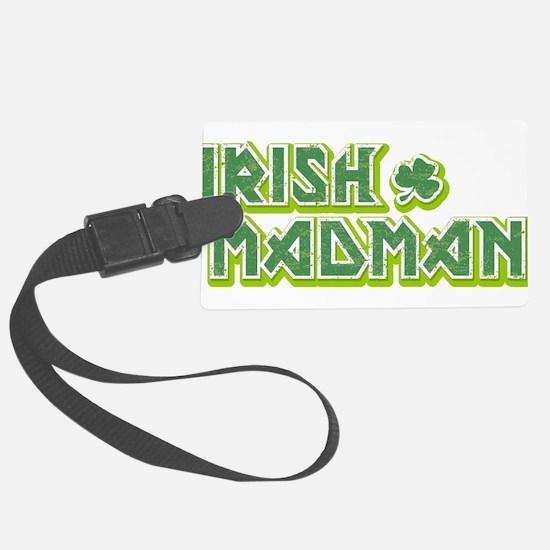 IRISH MADMAN Large Luggage Tag
