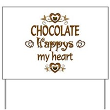 Chocolate Happy Yard Sign