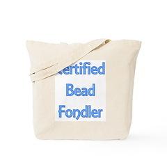 Certified Bead Fondler Tote Bag