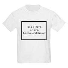 Bizzare Childhood T-Shirt