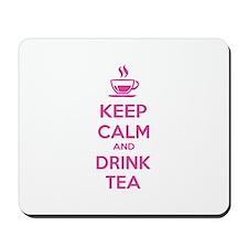 Keep calm and drink tea Mousepad