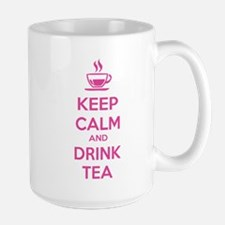 Keep calm and drink tea Mug