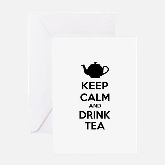 Keep calm and drink tea Greeting Card