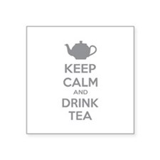 """Keep calm and drink tea Square Sticker 3"""" x 3"""""""