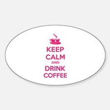 Keep calm and drink coffee Decal