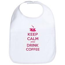 Keep calm and drink coffee Bib