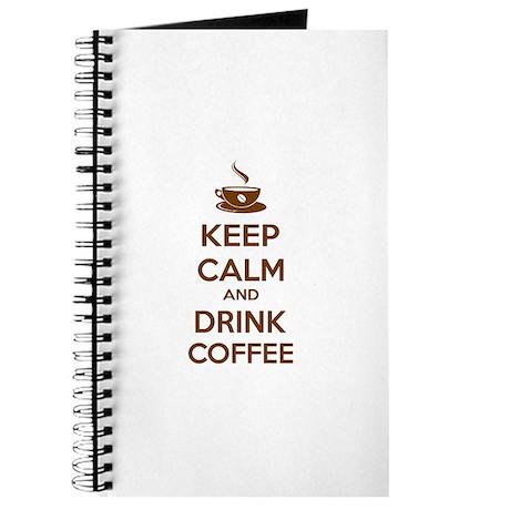 Keep calm and drink coffee Journal