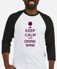 Keep calm and drink wine Baseball Jersey