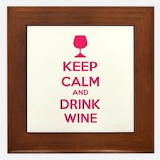 Keep calm and drink wine Framed Tile