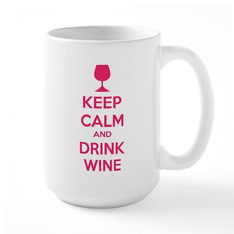 Keep calm and drink wine Large Mug