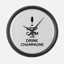 Keep calm and drink champagne Large Wall Clock