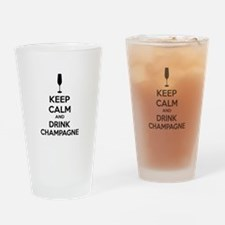Keep calm and drink champagne Drinking Glass