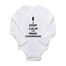 Keep calm and drink champagne Long Sleeve Infant B