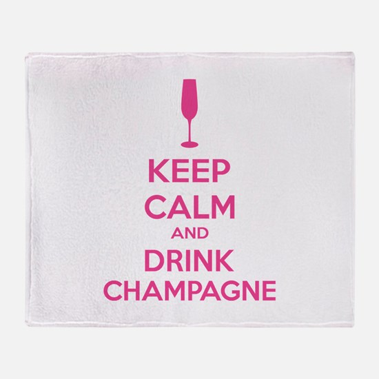 Keep calm and drink champagne Throw Blanket
