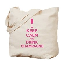 Keep calm and drink champagne Tote Bag