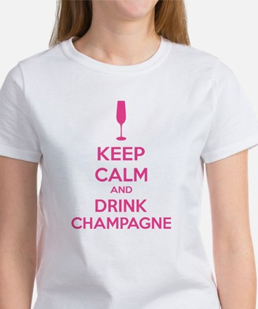 Keep calm and drink champagne Women's T-Shirt
