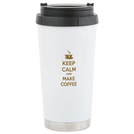 Keep calm and make coffee Stainless Steel Travel M