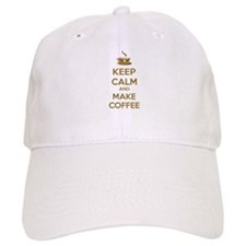 Keep calm and make coffee Baseball Cap