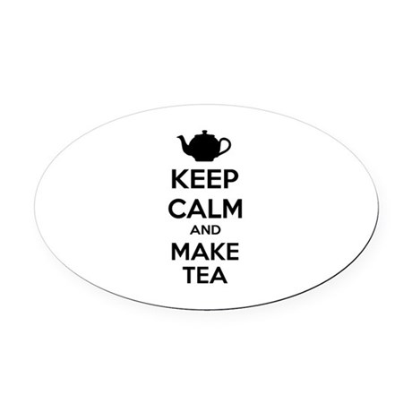Keep calm and make tea Oval Car Magnet
