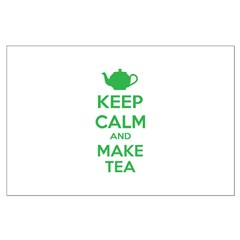 Keep calm and make tea Posters