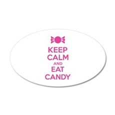 Keep calm and eat candy 22x14 Oval Wall Peel
