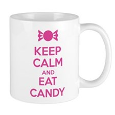 Keep calm and eat candy Mug