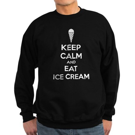 Keep calm and eat ice cream Sweatshirt (dark)